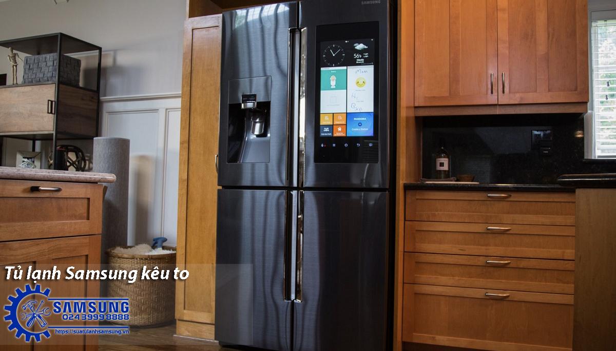 Tủ lạnh Samsung kêu to báo hiệu tủ lạnh có vấn đề?